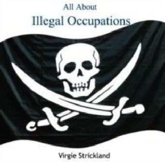 All About Illegal Occupations