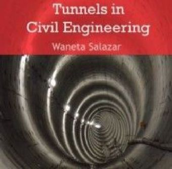 Tunnels in Civil Engineering