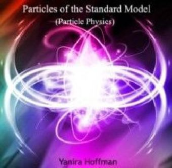 Particles of the Standard Model (Particle Physics)
