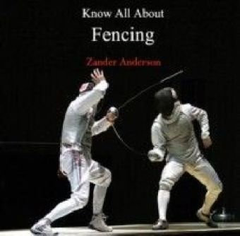 Know All About Fencing