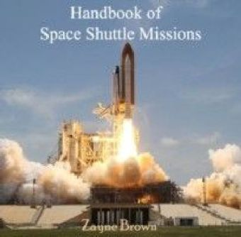 Handbook of Space Shuttle Missions