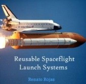 Reusable Spaceflight Launch Systems