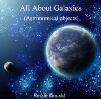 All About Galaxies (Astronomical objects)