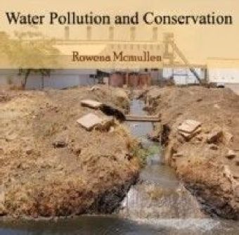 Water Pollution and Conservation