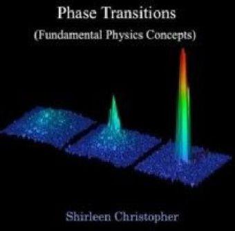 Phase Transitions (Fundamental Physics Concepts)