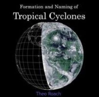 Formation and Naming of Tropical Cyclones