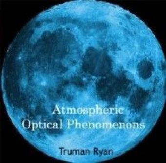 Atmospheric Optical Phenomenons