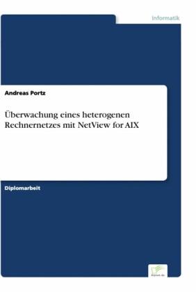 Überwachung eines heterogenen Rechnernetzes mit NetView for AIX