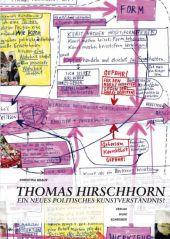 Thomas Hirschhorn - Ein neues politisches Kunstverständnis?