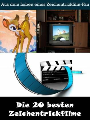 Die 20 besten Zeichentrickfilme der Filmgeschichte