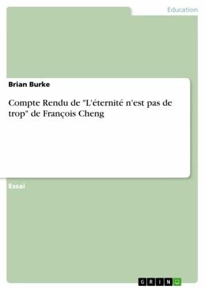 Compte Rendu de 'L'éternité n'est pas de trop' de François Cheng
