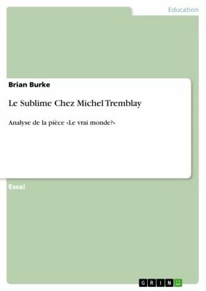 Le Sublime Chez Michel Tremblay