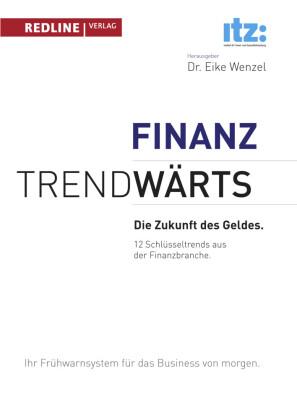 Trendwärts - Die Zukunft des Geldes