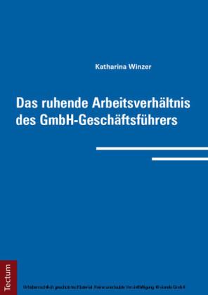 Das ruhende Arbeitsverhältnis des GmbH-Geschäftsführers