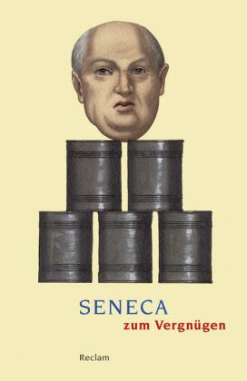 Seneca zum Vergnügen
