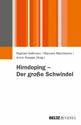 Hirndoping - Der große Schwindel