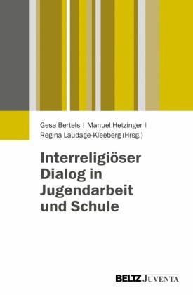 Interreligiöser Dialog in Jugendarbeit und Schule