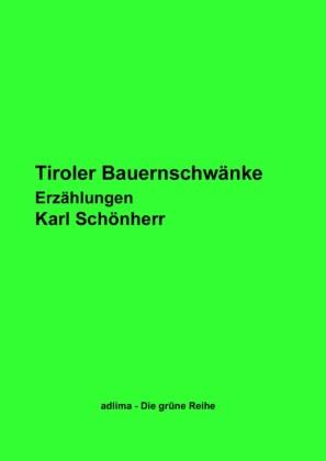 Tiroler Bauernschwänke