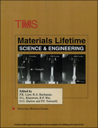 Materials Lifetime Science and Engineering