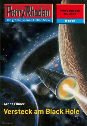 Perry Rhodan 2404: Versteck am Black Hole