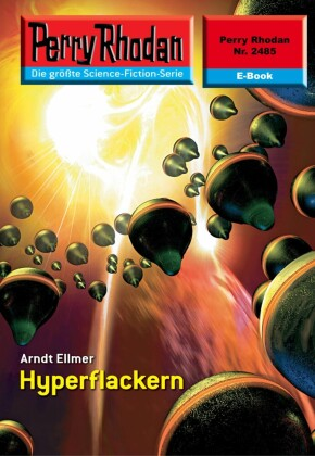 Perry Rhodan 2485: Hyperflackern