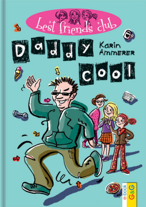 Best Friends Club: Daddy cool