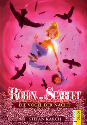 Robin und Scarlet - Die Vögel der Nacht