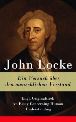 Ein Versuch über den menschlichen Verstand - Vollständige deutsche Ausgabe