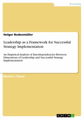 Leadership as a Framework for Successful Strategy Implementation