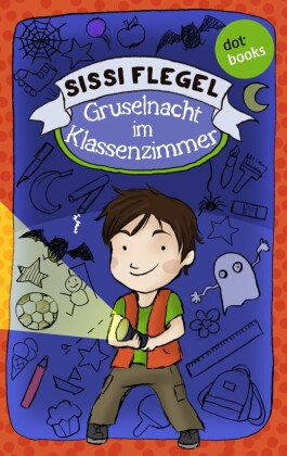 Emil und seine Freunde - Band 1: Gruselnacht im Klassenzimmer. Bd.1