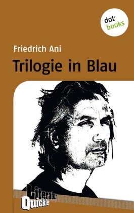 Trilogie in Blau - Literatur-Quickie