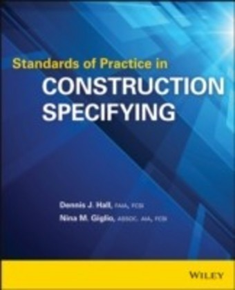 Standards of Practice in Construction Specifying