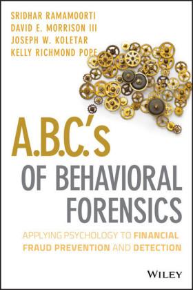 A.B.C.'s of Behavioral Forensics