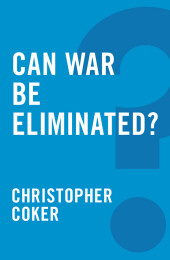Can War be Eliminated