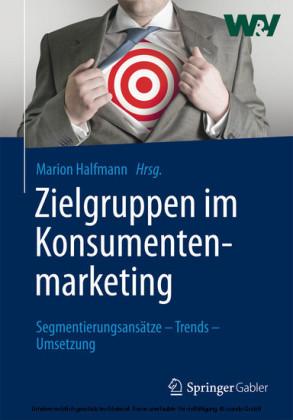 Zielgruppen im Konsumentenmarketing