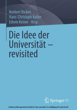 Die Idee der Universität - revisited