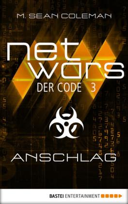netwars - Der Code 3: Anschlag