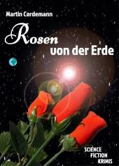 Rosen von der Erde