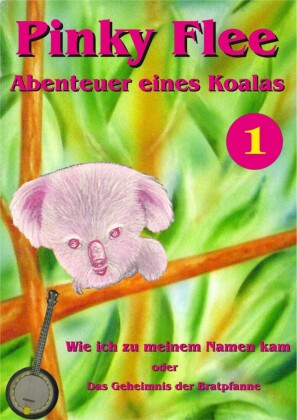 Pinky Flee - Abenteuer eines Koalas