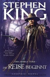 Stephen Kings Der dunkle Turm, Band 6 - Die Reise beginnt