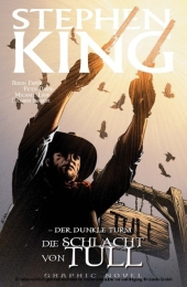 Stephen Kings Der dunkle Turm, Band 8 - Die Schlacht von Tull