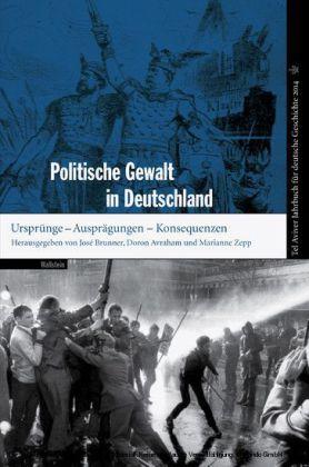 Politische Gewalt in Deutschland