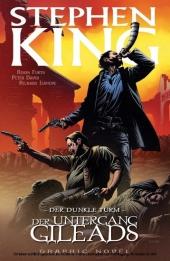 Stephen Kings Der dunkle Turm, Band 4 - Der Untergang Gileads