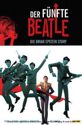 Der fünfte Beatle: Die Brian Epstein Story, Band 1