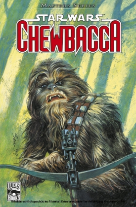 Star Wars Masters, Band 6 - Chewbacca