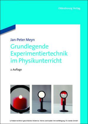 Grundlegende Experimentiertechnik im Physikunterricht