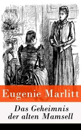 Das Geheimnis der alten Mamsell - Vollständige Ausgabe