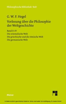 Vorlesungen über die Philosophie der Weltgeschichte