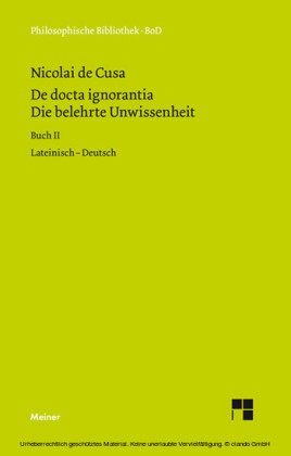 Die belehrte Unwissenheit (De docta ignorantia) / Die belehrte Unwissenheit / De docta ignorantia