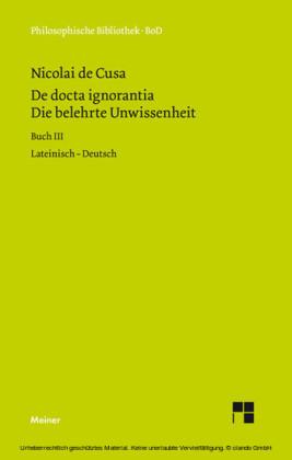 Die belehrte Unwissenheit (De docta ignorantia) / Die belehrte Unwissenheit